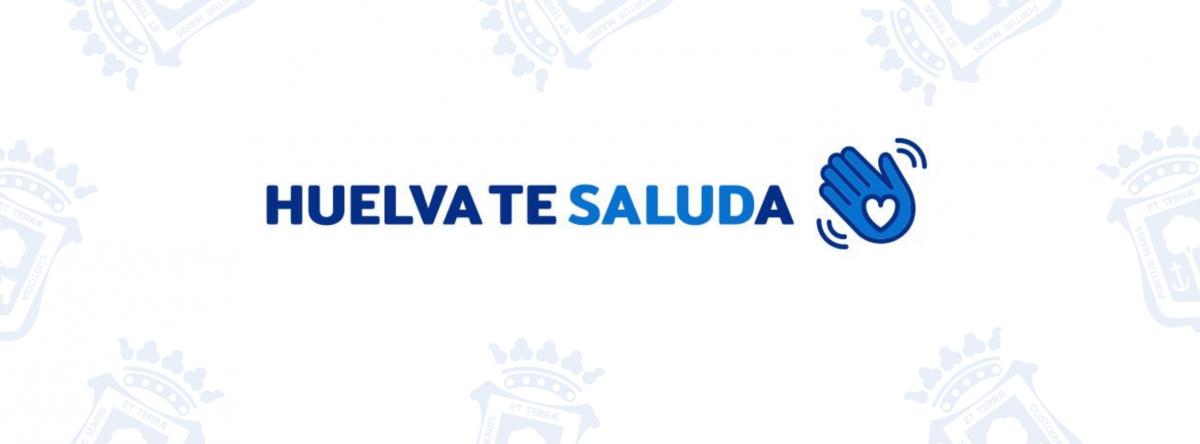 Huelva te saluda